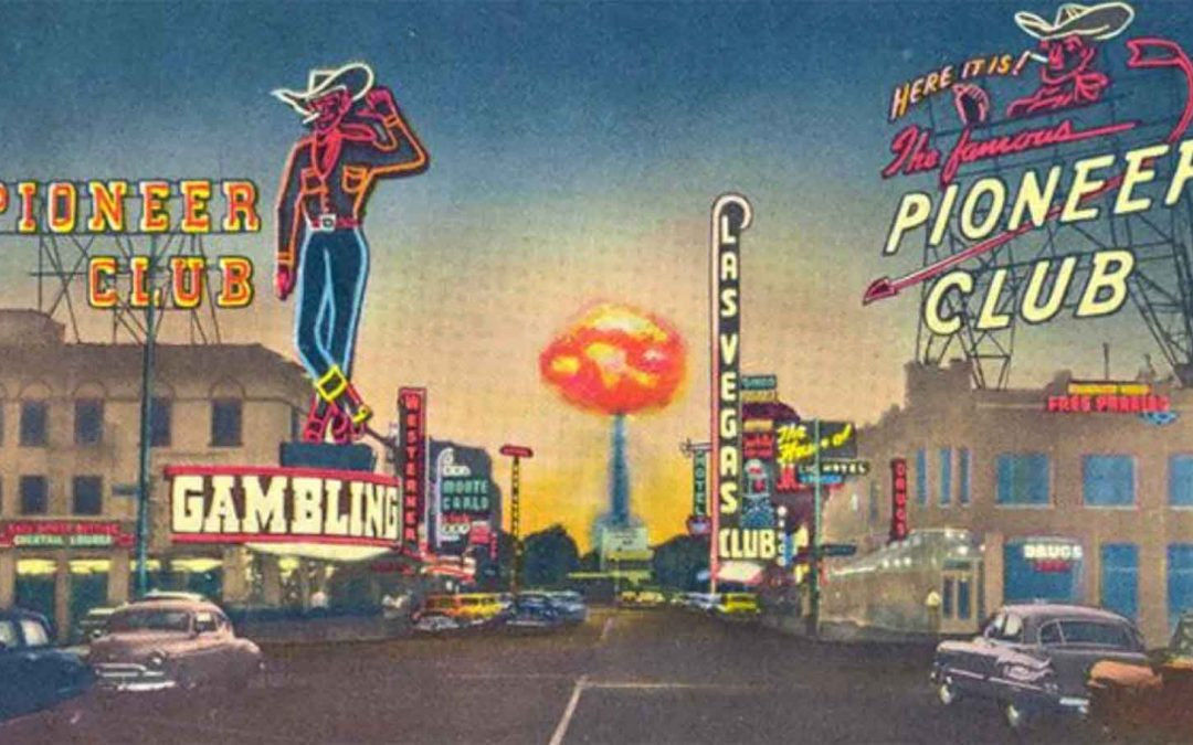 A Blast from the Past: Atomic Tourism in Las Vegas